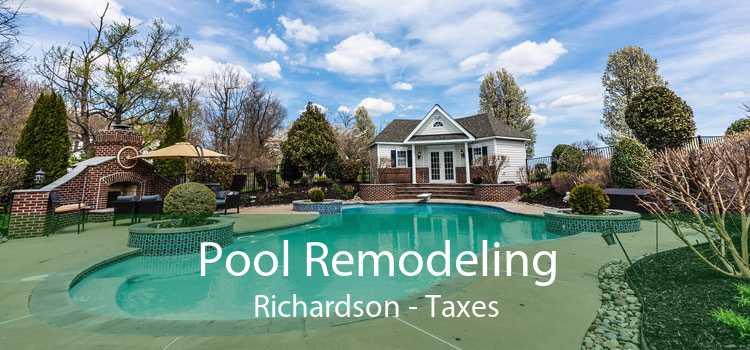 Pool Remodeling Richardson - Taxes