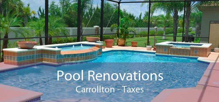 Pool Renovations Carrollton - Taxes