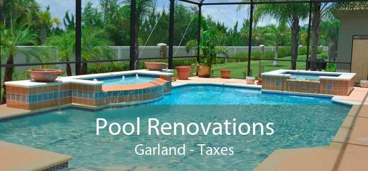 Pool Renovations Garland - Taxes