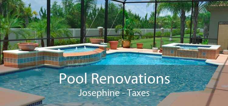 Pool Renovations Josephine - Taxes