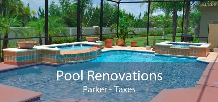 Pool Renovations Parker - Taxes