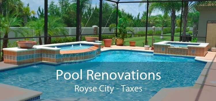 Pool Renovations Royse City - Taxes