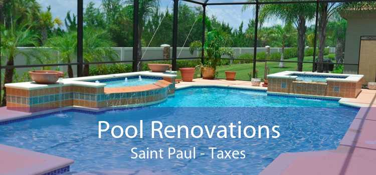 Pool Renovations Saint Paul - Taxes