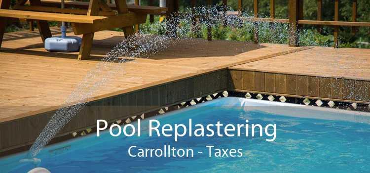 Pool Replastering Carrollton - Taxes