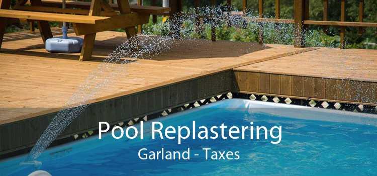Pool Replastering Garland - Taxes