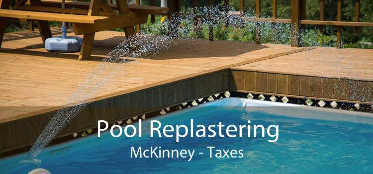 Pool Replastering McKinney - Taxes