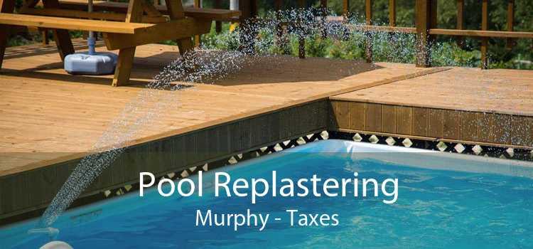 Pool Replastering Murphy - Taxes