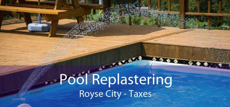 Pool Replastering Royse City - Taxes