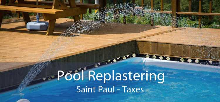 Pool Replastering Saint Paul - Taxes