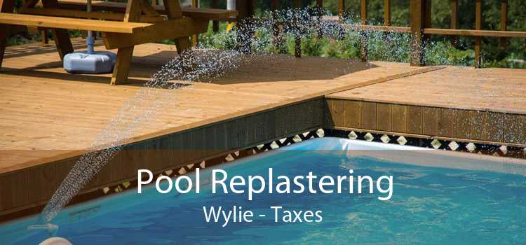 Pool Replastering Wylie - Taxes