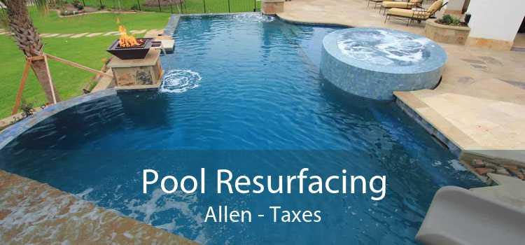 Pool Resurfacing Allen - Taxes