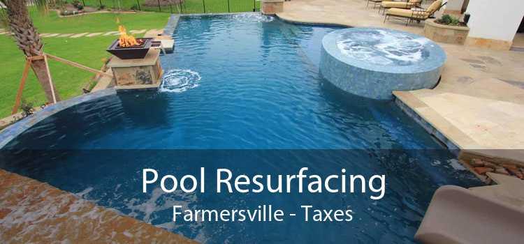 Pool Resurfacing Farmersville - Taxes