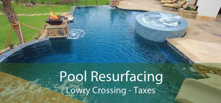 Pool Resurfacing Lowry Crossing - Taxes